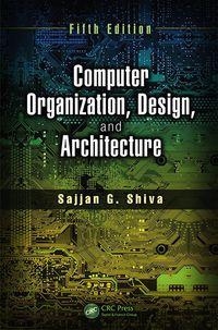 Computer Organization Design And Architecture Fifth Edition 5th Edition 9780429103049 9781466585560 Vitalsource