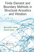 Finite Element and Boundary Methods in Structural Acoustics and Vibration 9781466592889R90