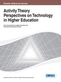 Activity Theory Perspectives on Technology in Higher Education 9781466645912