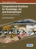 Computational Solutions for Knowledge, Art, and Entertainment 9781466646285