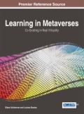 Learning in Metaverses: Co-Existing in Real Virtuality 9781466663534