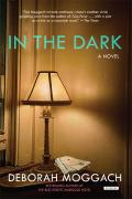 In The Dark: A Novel 9781468312959