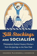 Silk Stockings and Socialism 9781469632964