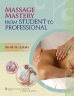 """Massage Mastery: From Student to Professional"" (9781469800356)"