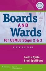 """""""Boards & Wards for USMLE Steps 2 & 3"""" (9781469805900)"""