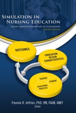 """Simulation in Nursing Education: From Conceptualization to Evaluation"" (9781469817712)"