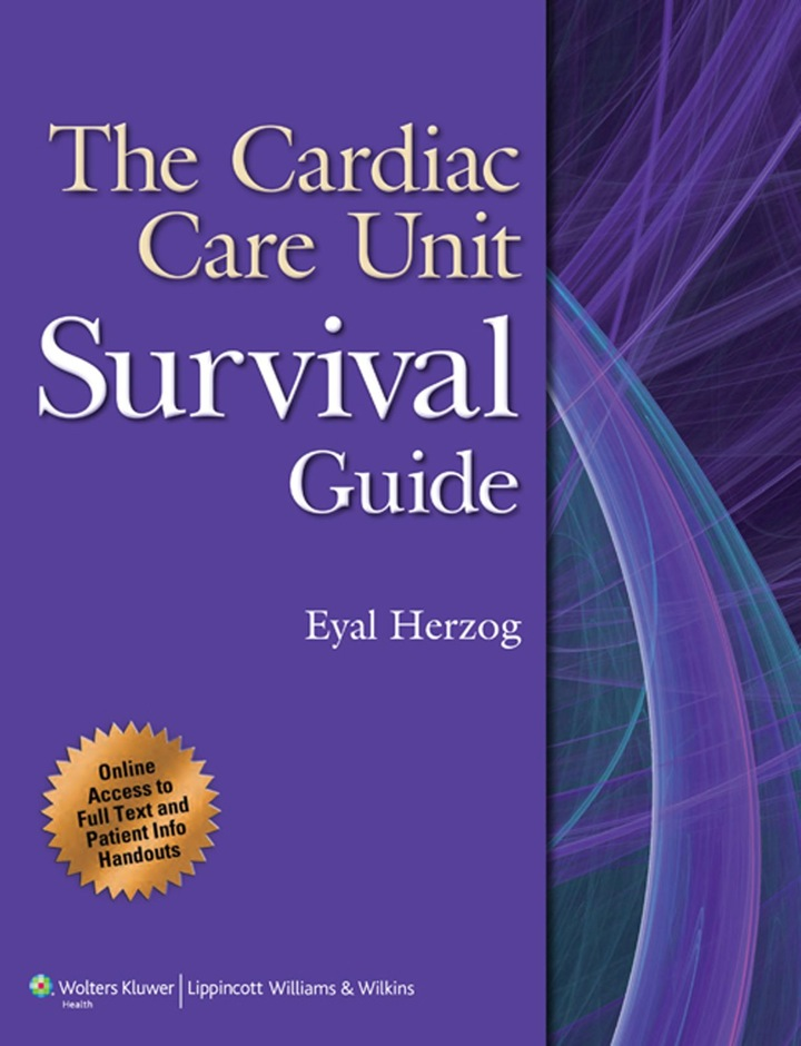 The Cardiac Care Unit Survival Guide