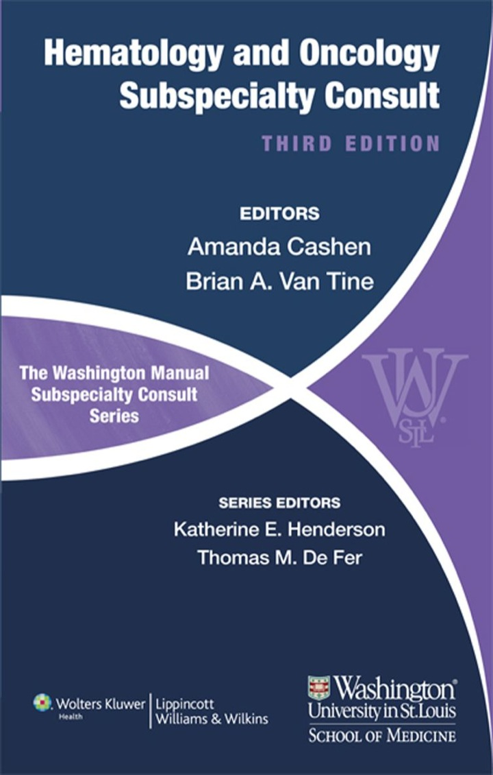 The Washington Manual of Hematology and Oncology Subspecialty Consult
