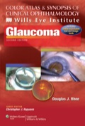 Color Atlas and Synopsis of Clinical Ophthalmology -- Wills Eye Institute -- Glaucoma 9781469827803