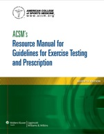 """""""ACSM's Resource Manual for Guidelines for Exercise Testing and Prescription"""" (9781469828435)"""