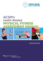 """ACSM's Health-Related Physical Fitness Assessment Manual"" (9781469828442)"