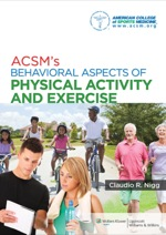 """""""ACSM's Behavioral Aspects of Physical Activity and Exercise"""" (9781469838762)"""
