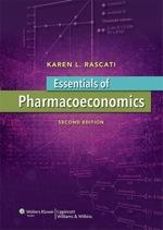 """Essentials of Pharmacoeconomics"" (9781469841878)"