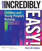 """Children's and Young People's Nursing Made Incredibly Easy!"" (9781469853932)"
