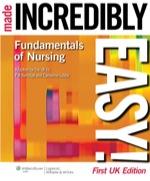 """Fundamentals of Nursing Made Incredibly Easy"" (9781469854038)"