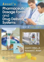 """""""Ansel's Pharmaceutical Dosage Forms and Drug Delivery Systems"""" (9781469871929)"""