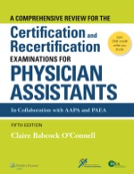 """A Comprehensive Review For the Certification and Recertification Examinations for Physician Assistants: Theory and Application"" (9781469883076)"