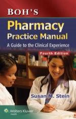 """Boh's Pharmacy Practice Manual: A Guide to the Clinical Experience"" (9781469883922)"