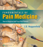 """Fundamentals of Pain Medicine: How to Diagnose and Treat your Patients"" (9781469885339)"