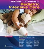 """Rogers' Textbook of Pediatric Intensive Care"" (9781469888392)"