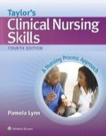 """Taylor's Clinical Nursing Skills"" (9781469893792)"