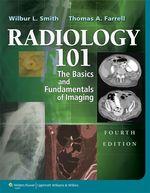 """Radiology 101: The Basics & Fundamentals of Imaging"" (9781469896786)"