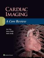 """""""Cardiac Imaging: A Core Review"""" (9781469899428)"""