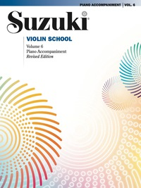 Suzuki Violin School - Volume 6 (Revised): Piano Accompaniment