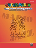 Super Mario Jazz Piano Arrangements: 15 Intermediate-Advanced