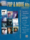 2011 Greatest Pop & Movie Hits: The Biggest Movies and The Greatest Artists (Deluxe Annual Edition) for Easy Piano 9781470627799