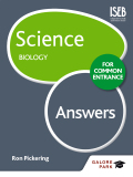 Science for Common Entrance: Biology Answers 9781471847035