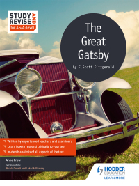 Study and Revise for AS/A-level: The Great Gatsby              by             Anne Crow