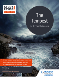 Study and Revise for AS/A-level: The Tempest              by             Steve Eddy