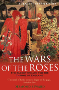 A Brief History of the Wars of the Roses 9781472107763