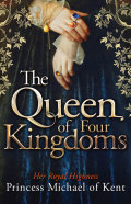 The Queen Of Four Kingdoms 9781472108470
