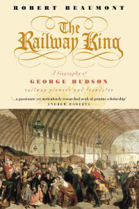 The Railway King              by             Robert Beaumont