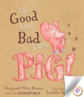 The Good Little Bad Little Pig 9781472387905