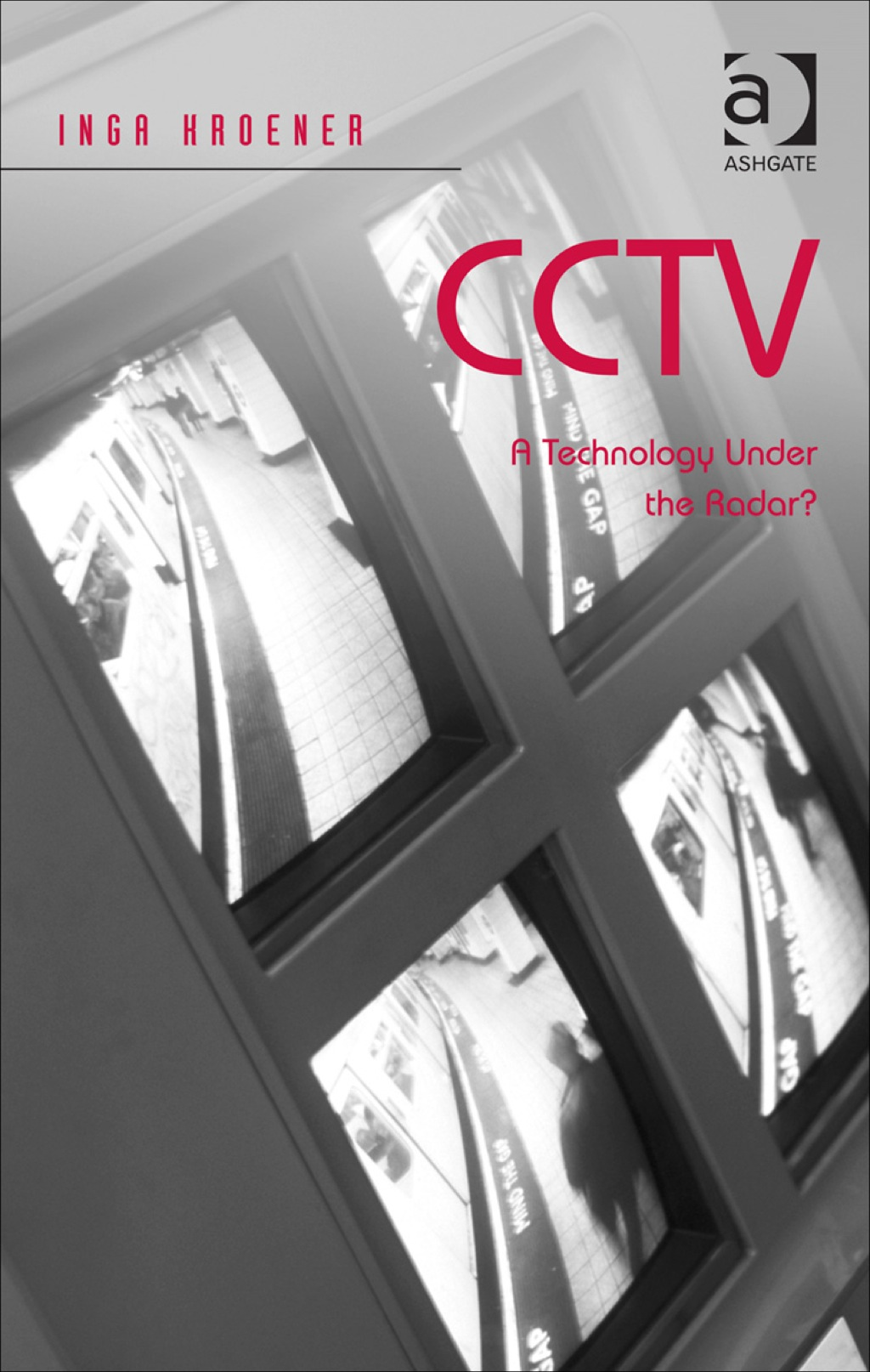 CCTV: A Technology Under the Radar? (eBook Rental)