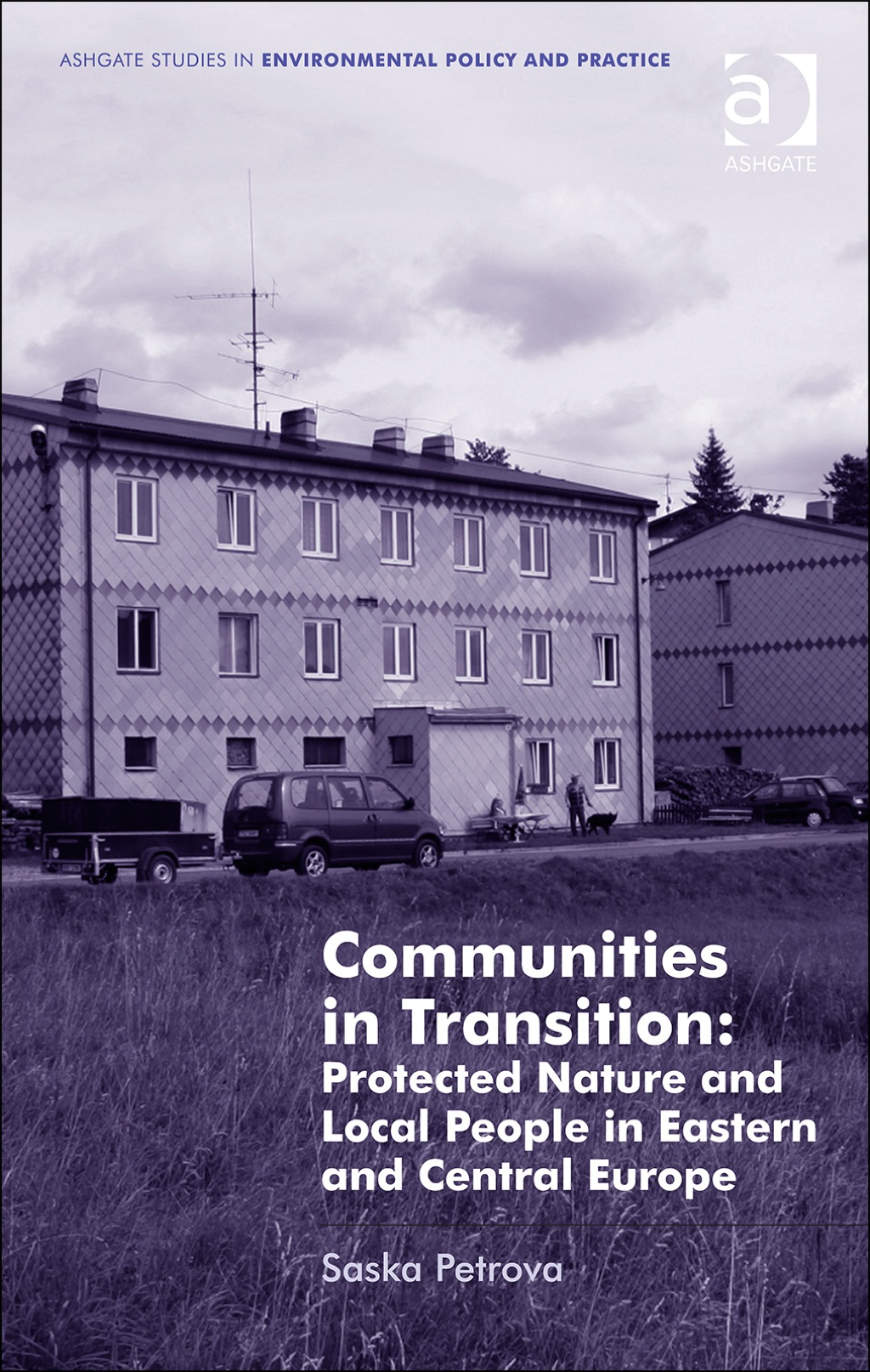 Communities in Transition: Protected Nature and Local People in Eastern and Central Europe (eBook Rental)