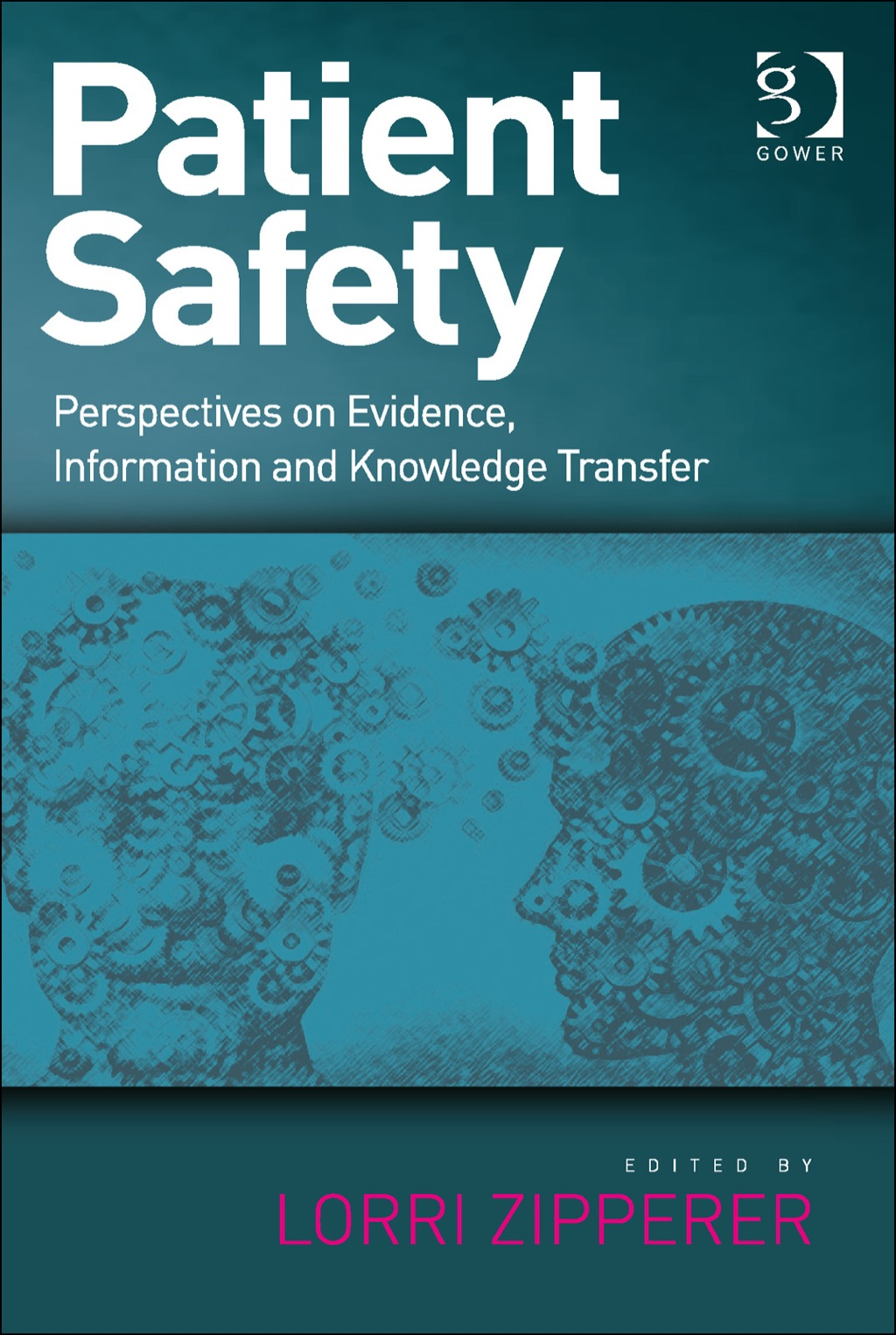 Patient Safety: Perspectives on Evidence  Information and Knowledge Transfer (eBook Rental)