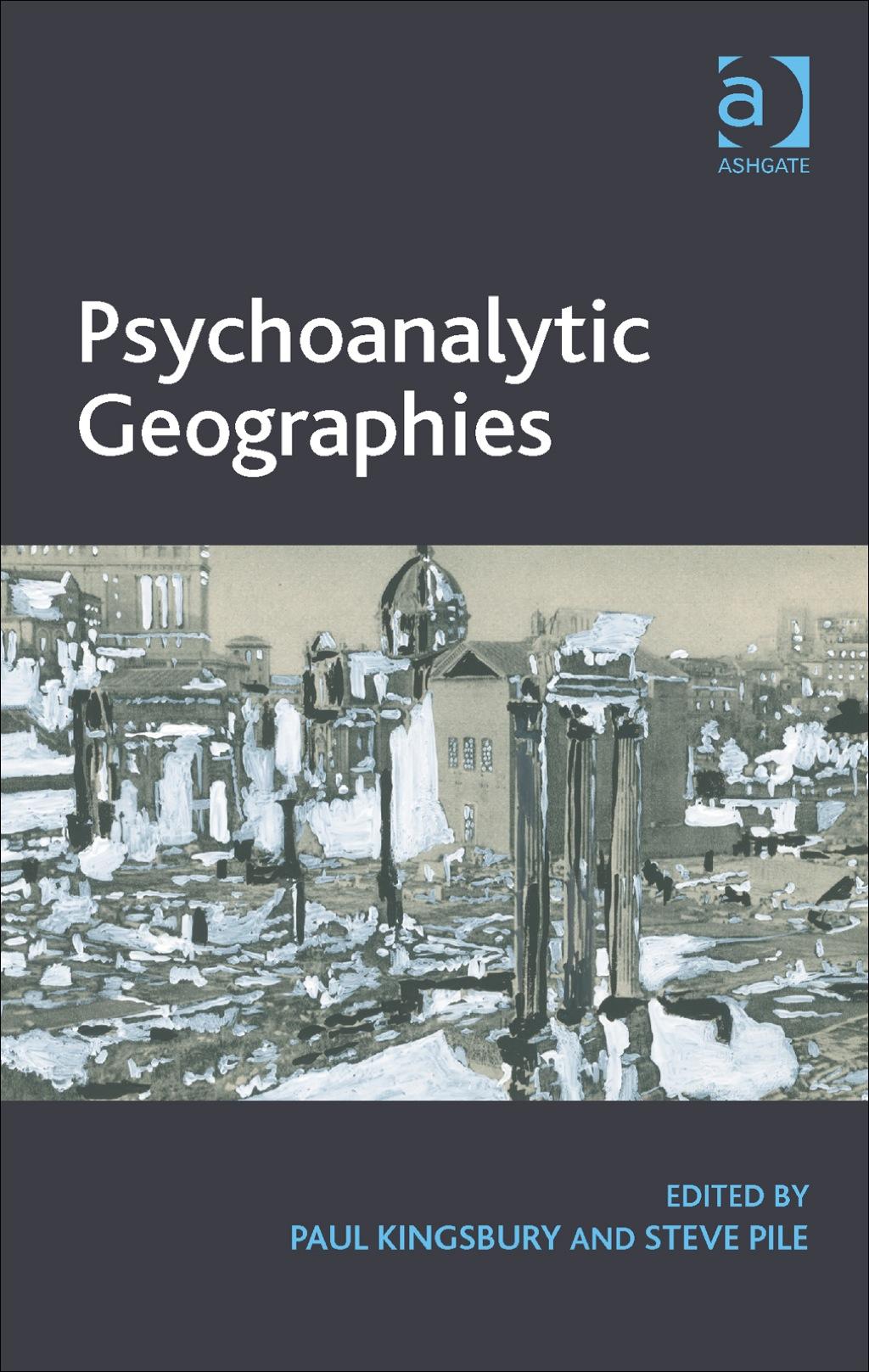 Psychoanalytic Geographies (eBook Rental)