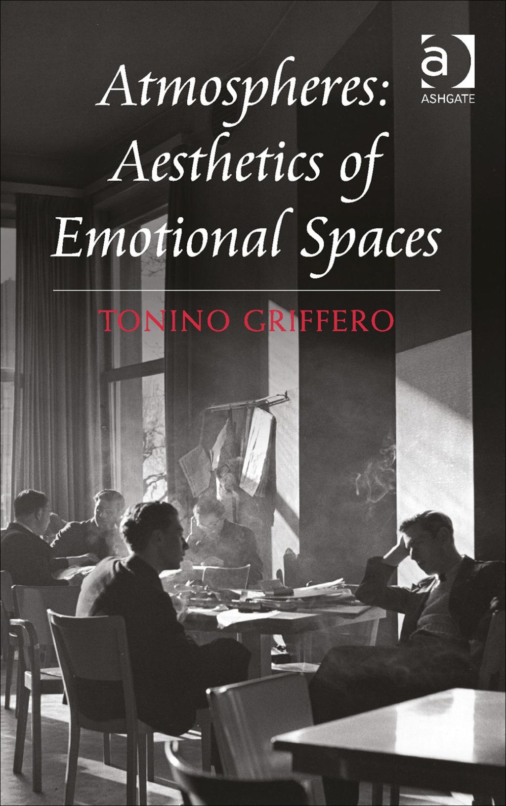Atmospheres: Aesthetics of Emotional Spaces (eBook Rental)