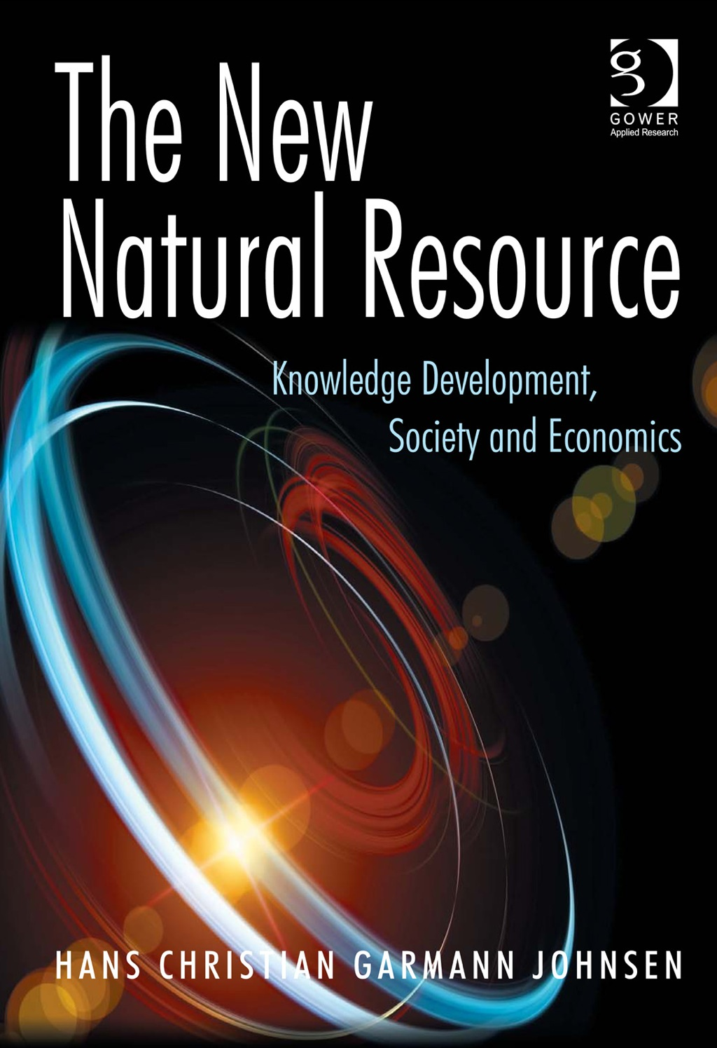 The New Natural Resource: Knowledge Development  Society and Economics (eBook Rental)