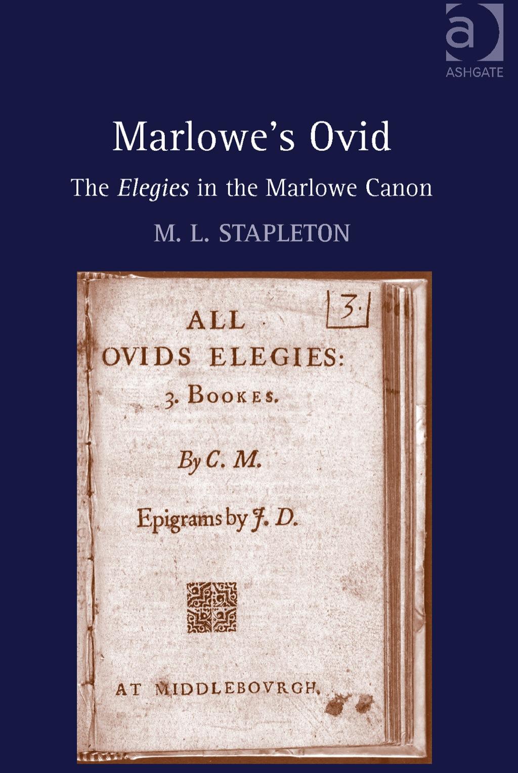 Marlowe's Ovid: The Elegies in the Marlowe Canon (eBook Rental)