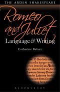 Romeo and Juliet: Language and Writing 9781472539458
