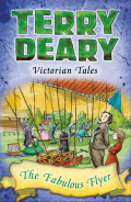 Victorian Tales: The Fabulous Flyer 9781472952035