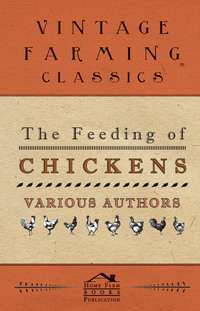 The Feeding of Chickens              by             Various