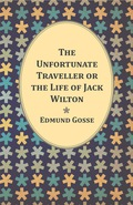 The Unfortunate Traveller or the Life of Jack Wilton 9781473361775