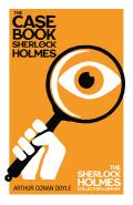 The Case-Book of Sherlock Holmes (Sherlock Holmes Series) 9781473369306