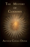 The Mystery of Cloomber (1889) 9781473369313